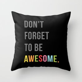 Be Awesome 2 Funny Quote Throw Pillow