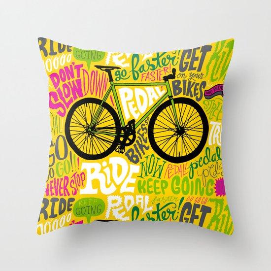 RIDE YOUR BIKES Throw Pillow