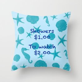 To shower or To watch Throw Pillow