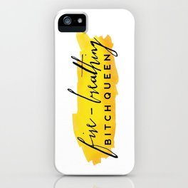Fire-Breathing Bitch Queen iPhone Case