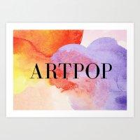 artpop Art Prints featuring ARTPOP  by IngCK