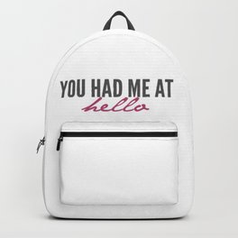 You had me Backpack