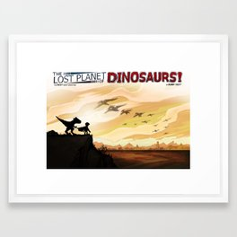 FULLPAGE - The Lost Planet of DINOSAURS! Framed Art Print