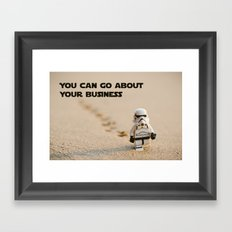 You can go about your business Framed Art Print