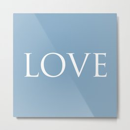 Love word on placid blue background Metal Print