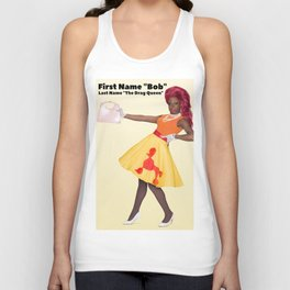 "FIRST NAME: ""Bob"" / LAST NAME: ""The Drag Queen"" Unisex Tank Top"