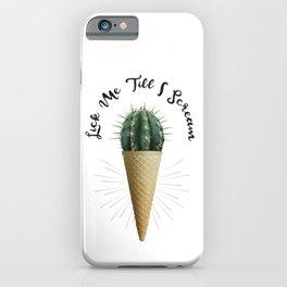 Ice Cream Cone Cactus Succulent Lick Me Scream Erotic Quote Surreal iPhone Case