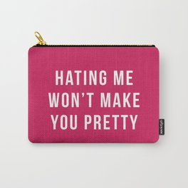 Hating Me Funny Quote Carry-All Pouch