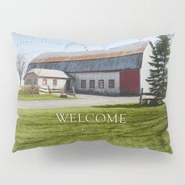 Barn & Geese - Welcome Pillow Sham