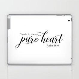 Psalm 51:10 Create in me a pure heart,Christian,Bible verse Laptop & iPad Skin