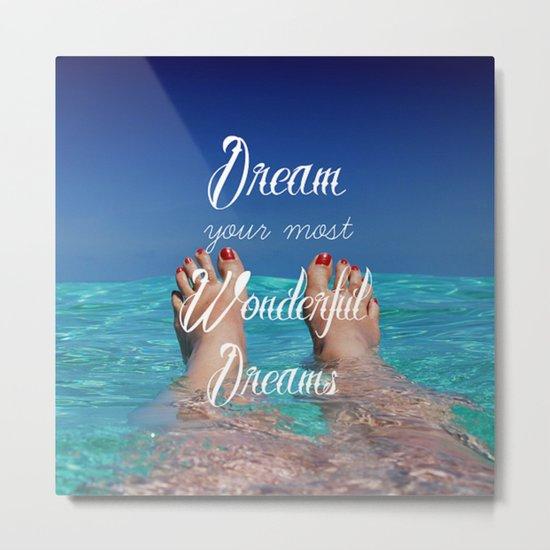 Dream Your Most Wonderful Dreams - Ocean Beach Swim Metal Print