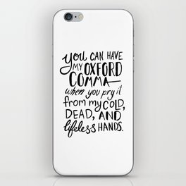 My Beloved Oxford Comma - Black Lettering iPhone Skin