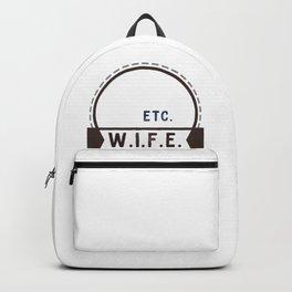 W.I.F.E. - wife, milf - WHITE Backpack