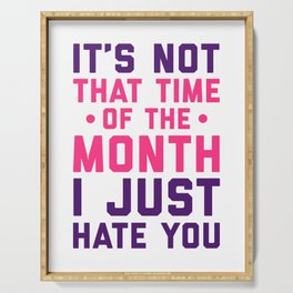 Time Of The Month Funny Quote Serving Tray