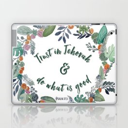Trust in Jehovah and Do What is Good Wreath Laptop & iPad Skin