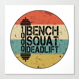 1000 Pounds Bench Squat Deadlift Powerlift Club Fitness Bodybuilder Bodybuilding Vintage Retro Canvas Print