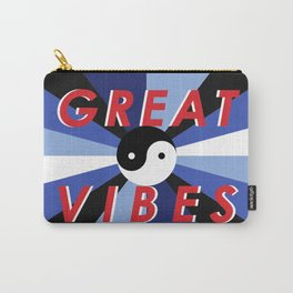 Great Vibes Carry-All Pouch