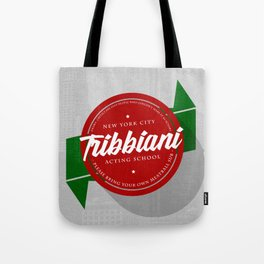 Tribbiani Acting School Tote Bag