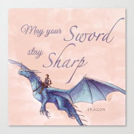 """""""May your sword stay sharp."""" - Eragon Canvas Print"""