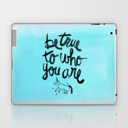 Be True Laptop & iPad Skin