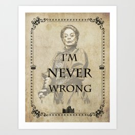 Dowager countess quotes Art Print