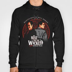 No Rest for the Wicked Hoody