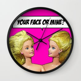 Your Face Or Mine! Funny Lesbian Art! Wall Clock