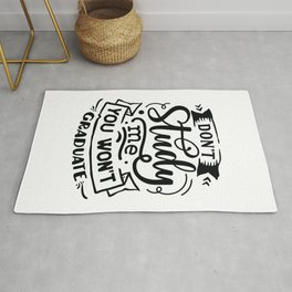 Don't study me you won't graduate - Funny hand drawn quotes illustration. Funny humor. Life sayings. Rug