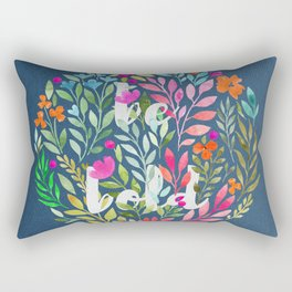 Be bold V2 - Just be Collection Rectangular Pillow
