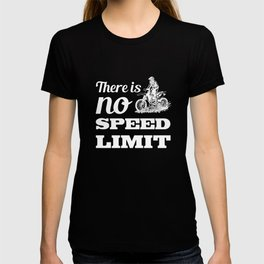 There is No Speed Limit Graphic Dirt Bike T-shirt T-shirt