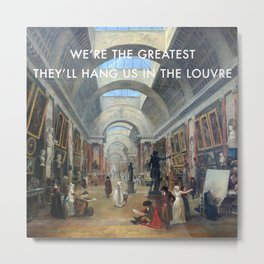 The Greatest in the Grande Galerie du Louvre Metal Print
