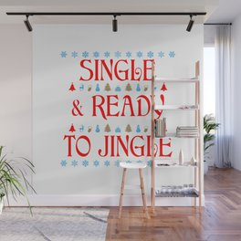 Single and Ready to Jingle Wall Mural