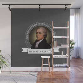 Alexander Hamilton U.S. Founding Father Quote Wall Mural