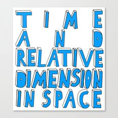 Time and Relative Dimension in Space Canvas Print