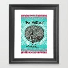 Be Brilliant Framed Art Print