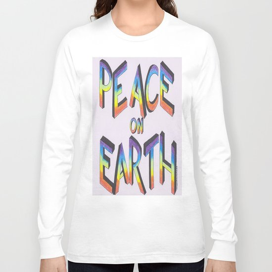 Let there be peace Long Sleeve T-shirt