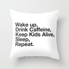 Keep them Alive. Throw Pillow