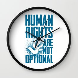 Human Rights Are Not Optional Wall Clock