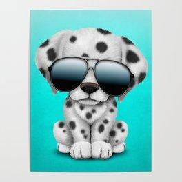 Cute Dalmatian Puppy Dog Wearing Sunglasses Poster