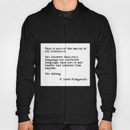 The beauty of all literature - F Scott Fitzgerald Hoody