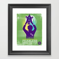 FEARLESS: Owns The Cup Framed Art Print