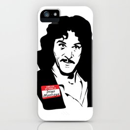 Hello, My Name is Inigo Montoya iPhone Case