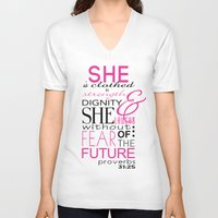 bible verse V-neck T-shirts featuring Bible Verse Proverbs 31:25 by DeAnna Rochelle