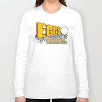 eggs Long Sleeve T-shirts featuring Eggs! by Boots