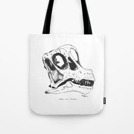 Here, Now, Forever Tote Bag
