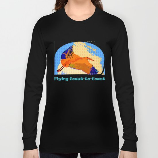 Flying Coast to Coast Long Sleeve T-shirt