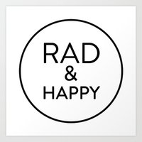 Rad & Happy Art Print
