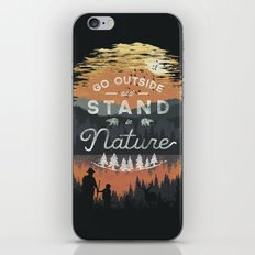 Go Outside and Stand in Nature iPhone Skin