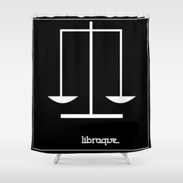 Libra ~ Libraque ~ Zodiac series Shower Curtain