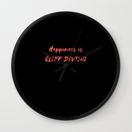 Happiness is Cliff Diving Wall Clock